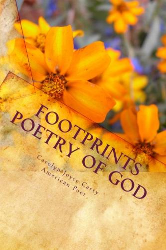 Footprints poetry of God Carolyn Joyce Carty Bestsellers Books