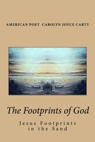 The Footprints of God Jesus Footprints in the Sand isbn 9781463628178