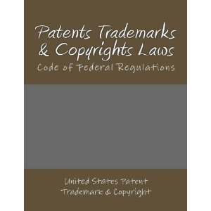 Buy Now at Amazon Patent Trademark Copyright Law Book 2012